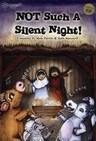 Nick Perrin - Not such a silent night!: a christmas musical for children